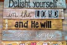 BIBLE VERSES AND INSPIRATION / by Betty Rex
