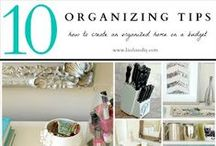 Get Organized / Helpful hints and tips to get organized