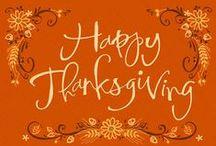 Thanksgiving / Recipes, decorations, and gratitude!