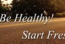 Be Healthy Start Fresh! / Time to Crack those New Years Resolutions with being Healthy and starting Fresh with All Natural Products!
