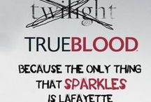 True Blood / One of my favorite TV shows.