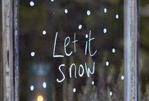 let it snow / snow, winter, fireplace, gluhwein, hot chocolat...