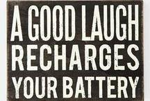 Inspiring & Funny / Laughter is the best medicine. Profound words help sometimes too. / by Sarah Owens