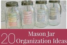 Organization | Mason Jars / How to use mason jars to Organize in your kitchen, craft room bathroom, and other areas of your home or work / by Miss Information