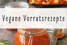 Vegane Vorratsrezepte / Vegane Rezepte und Anleitungen für Deinen DIY-Vorratsschrank