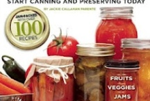 Canning / by Jeanne Caras