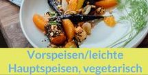 Rezepte: Vorspeisen / leichte Hauptspeisen, vegetarisch / Hier sammel ich alle möglichen Rezepte, die sich gut als Vorspeise oder als leichte Hauptspeise eignen. Alle vegetarisch oder vegan.