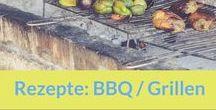 Rezepte: BBQ & Grillen / Rezepte zum Grillen, fürs Barbeque. Fleisch, Gemüse plus Beilagen.