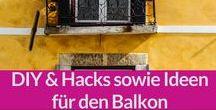 DIY: Balkon / Ideen für den Balkon, DIY etc.