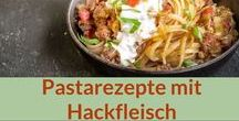 Rezepte: Pasta, Hack, Hackfleisch / Hier sammel ich jede Menge Pastarezepte mit Hackfleisch als Inspiration für meinen Pastablog pastamaniac.de
