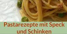 Rezepte: Pasta, Speck, Schinken / Hier sammel ich jede Menge Pastarezepte mit Speck oder Schinken als Inspiration für meinen Pastablog pastamaniac.de