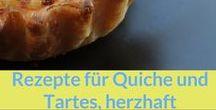 Rezepte: Tartes & Quiches, herzhaft