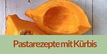 Rezepte: Pasta, Kürbis