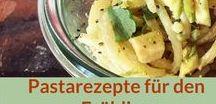 Rezepte: Pasta, Frühling