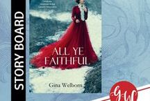 BOOK: All Ye Faithful / Idea board for All Ye Faithful in A Cascades Christmas and in the Publisher's Weekly bestselling Mountain Christmas Brides, including  #characters, #settings #lumberjacks, and #reviews.