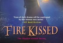Fire Kissed (book one, Shadow Kissed series) / A spin-off within the same world as the Shadow series