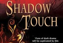 The Shadow Touch novella series / An episodic story, each complete in itself, with an overarching romance.  Four parts total (three released as of 9/13); Set in the same Shadow world as the Shadow series and the Shadow Kissed series. Shadow Touch (1), Shadow Play (2), Shadow Hunt (3), Shadow Burn (still to come).