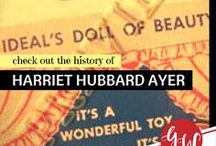 HISTORY: Harriet Hubbard Ayer / History board featuring Harriet Hubbard Ayer, the first American self-made cosmetics tycoon.