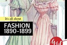FASHION: 1890-1899 / History board featuring fashion from 1890 to 1899.