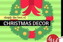 LOVE: Christmas Decor / Let's decorate for Christmas!