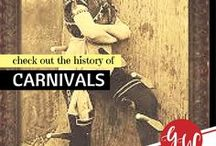 HISTORY: Carnivals / History board featuring carnivals, circuses, and traveling medicine shows.