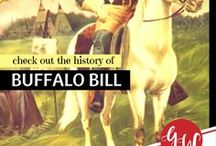 HISTORY: Buffalo Bill / History board featuring Buffalo Bill and his Wild West Show.