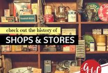 HISTORY: Stores and Shops / History of shops, stores, confectioneries, lumber yards, apothecaries, mercantiles, and more!