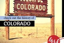 HISTORY: Colorado / History board spotlighting Colorado