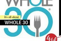 LOVE: Whole30 / Whole 30 recipes and tips.