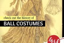 HISTORY: Ball Costumes & Masquerades / History board featuring costumes and costume ideas for balls and masquerades.