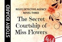 BOOK WIP: The Secret Courtship of Miss Flowers / Idea board for The Secret Courtship of Miss Flowers (book 3, Rolfe Detective Agency series, Kensington Publishing), featuring characters, settings, pinkerton agent, history of unions, and reviews. | 1909 Austin Texas | #clean #historical #romance