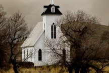 Churchs ♥ House of Worship ♥ / by Janice Wyatt-Pannell