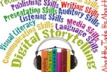 EdTech ☼ Digital Storytelling / Using the web and other tools to promote storytelling for everyone.  / by Corrina Gideon