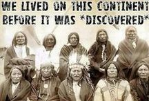 First People / Indigenous in Americas, past and present / by DJ & Sam