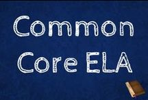 Common Core ELA /  Ideas for teaching Common Core in English Langauge Arts grades 6-8.
