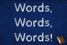 Words Words Words /  A board for all kinds of vocabulary activities and other word activities.