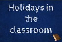 Holidays in the Classroom / A board for ways to celebrate all kinds of holidays on all kinds of ways.