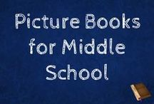 Picture Books for Middle Schoolers / Picture books to teach all kinds of ELA concepts!