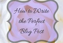 """How to Write the Perfect Blog Post / Blog post ideas, types of blog posts, the """"how"""" of writing a blog post, writing tips and more in this board."""