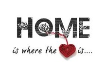 Home is................ / by Tammy Ellis
