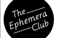 The Ephemera Club (inspiration) / by Rhianna Weilert