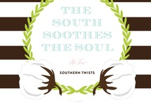 Everything is sweeter in the south / by Candice Johnson