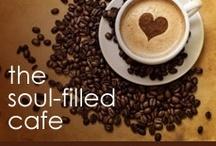 The Soul-filled Cafe