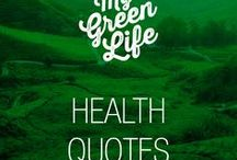 Health Quotes / Quotes about healthy lifestyle and being the best version of yourself.