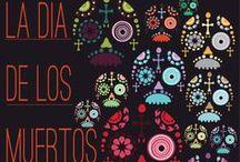 Dia de los muertos / by Audra Nightingale