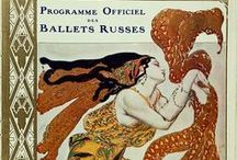 Ballets Russes / by Elsa Davern
