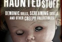 Haunted Stuff: Demonic Dolls, Screaming Skulls, and Other Creepy Collectibles / Have an object that keeps you up all night chatting? Link me the pin of your object and its story, it may be included on the Haunted Stuff: Demonic Dolls, Screaming Skulls, and Other Creepy Collectibles board!   hauntedstuffbook.blogspot.com