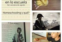 Homeschool / Homeschooling- unschooling- educación en casa
