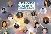 Hay House Radio / Our show hosts are some of the world's leading experts in personal development, spirituality, and wellness. Learn about the Hay House Radio show hosts by selecting their photo or visit us at www.hayhouseradio.com!  / by Hay House