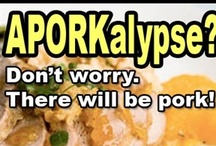 """aPORKalypse Hogwash! / """"Pork supplies will decrease slightly as we go into 2013, but the idea that there'll be widespread shortages, that we'll run out of pork, that's really overblown."""" / by Illinois Farm Bureau"""
